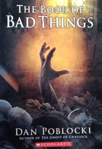 The Book of Bad Things by Dan Poblocki