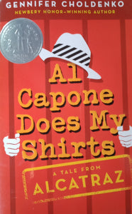 A1 Capone Does My Shirts by Gennifer Choldenko