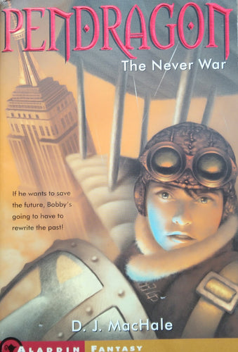 Pendragon The Never War by D.J. MacHale