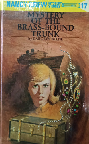 Mystery Of The Brass Bound Trunk by Carolyn Trunk by Nancy Drew