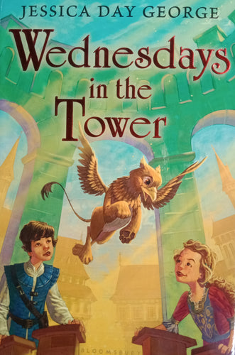 Wednesday In The Tower by Jessica Day George