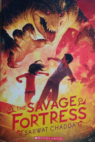 The Savage Fortress by Sarwat Chadda