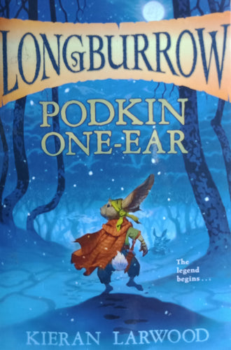 Longburrow Podkin One Ear by Kieran Larwood