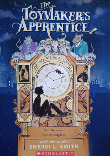 The Toymaker's Apprentice by Sherri Smith