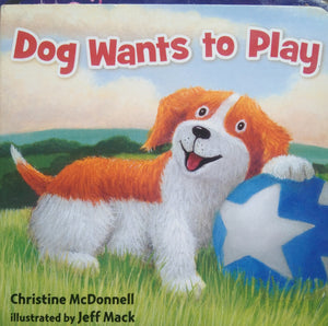 Dog Wants To Play by Christine McDonnell