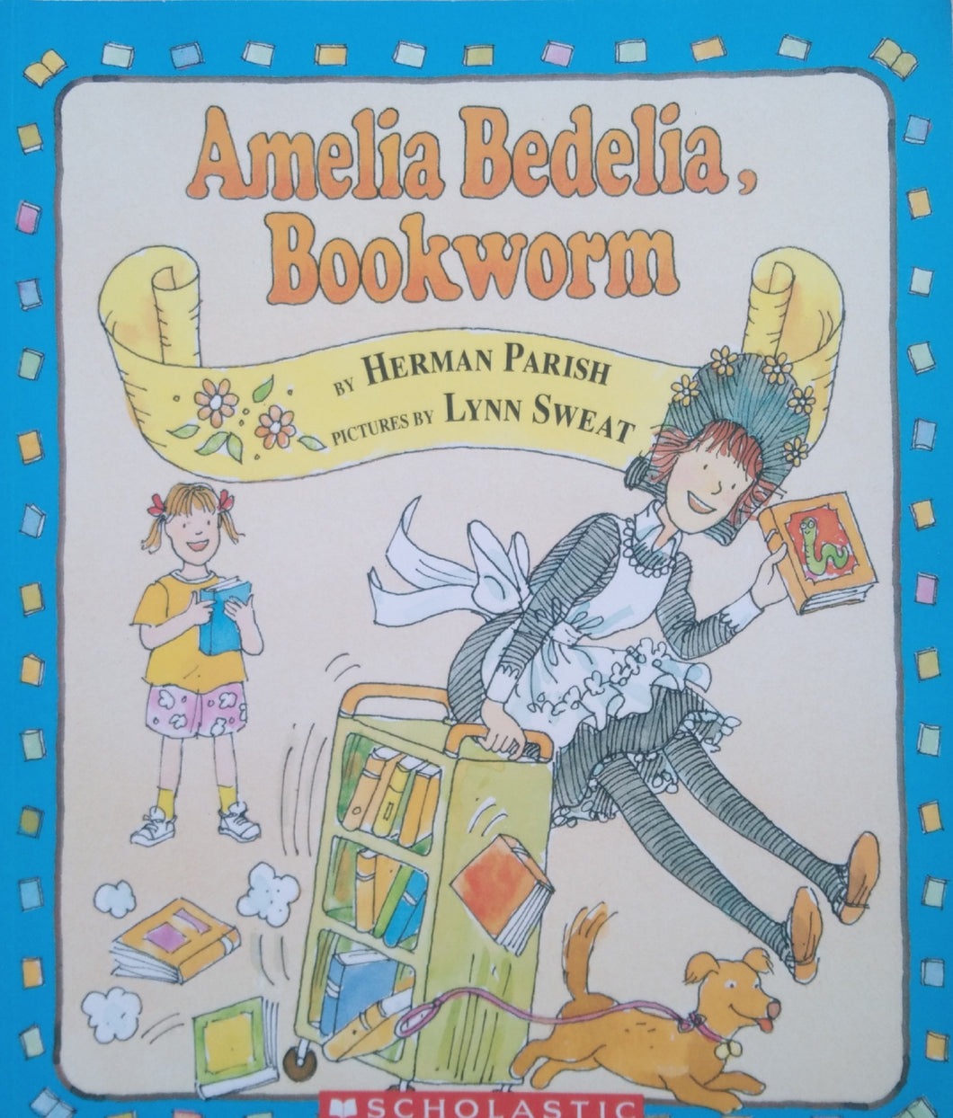 Amelia Bedelia, Bookworm by Herman Parish