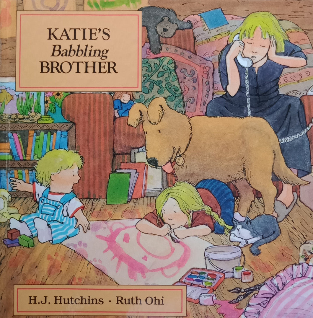 Katie's Babbling Brother by H.J. Hutchins