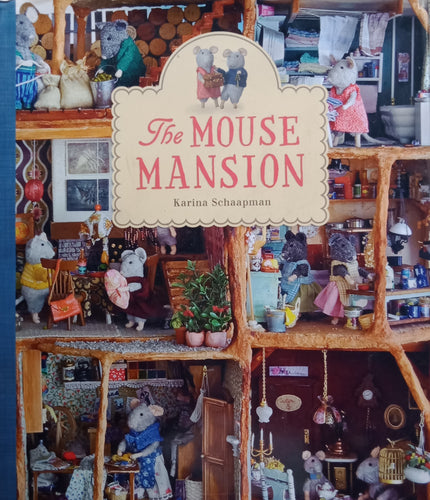 The Mouse Mission by Karina Schaapman