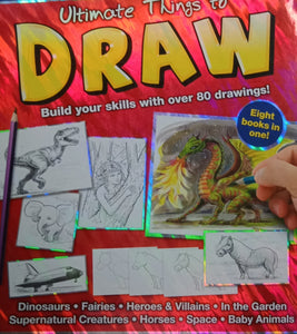 Ultimate Things To Draw Build You Skills With Over 80 Drawings