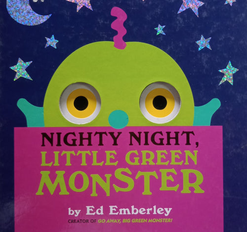 Nighty Night Little Green Monster by Ed Emberley