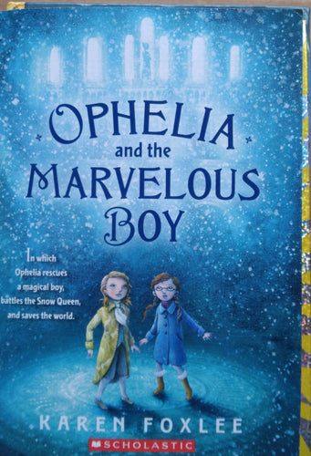 Ophelia And The Marveloys Boy by Karen Foxlee