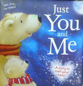 Just You and Me by Alice King