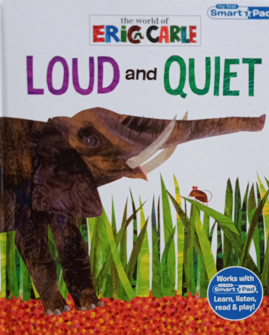 The World Of Eric Carle : Loud And Quiet