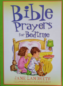 Bible Prayers For Bedtime by Jane Landreith