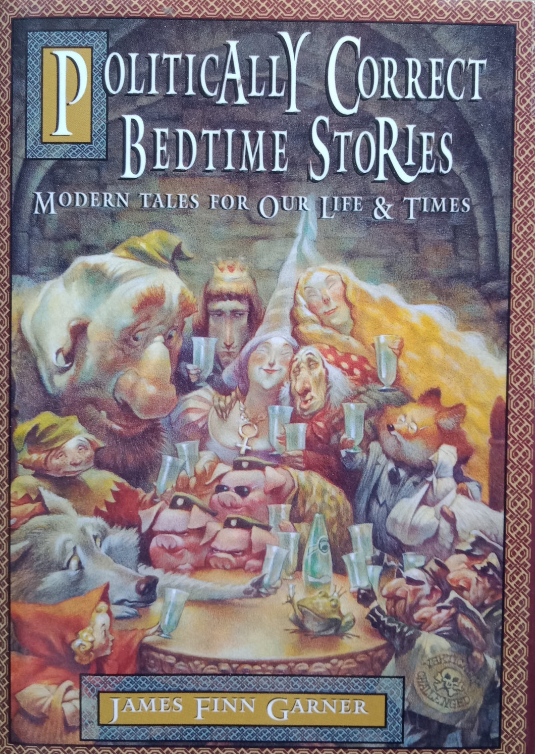 Political Correct Bedtime Stories by James Finn Garner