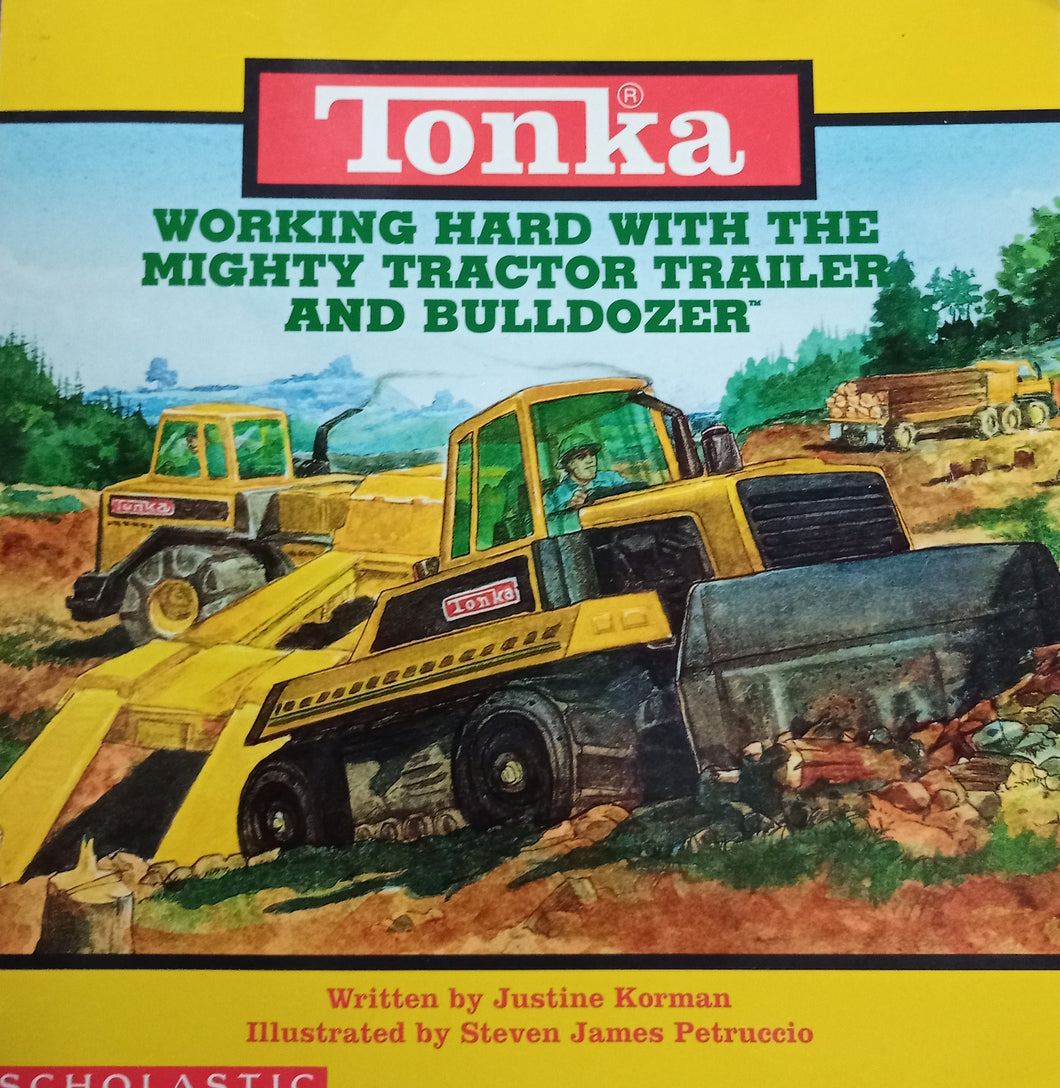 Tonka working hard with the mighty tractor trailer and bulldozer