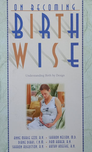 Birth By Design by Birth Wise