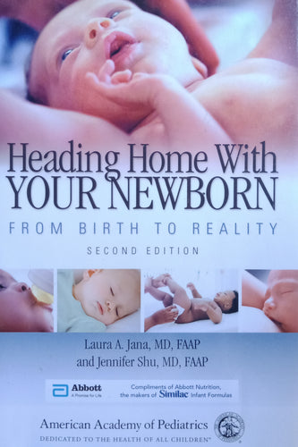Heading Home With Your Newborn by Laura Jana