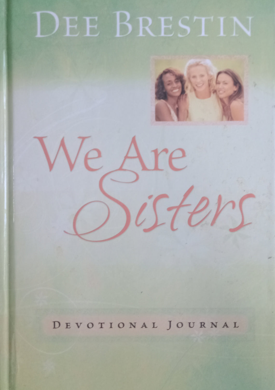 We Are Sisters by Dee Brestin