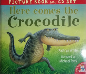 Picture Book and CD Set,Here comes the Crocodile by Kathryn White