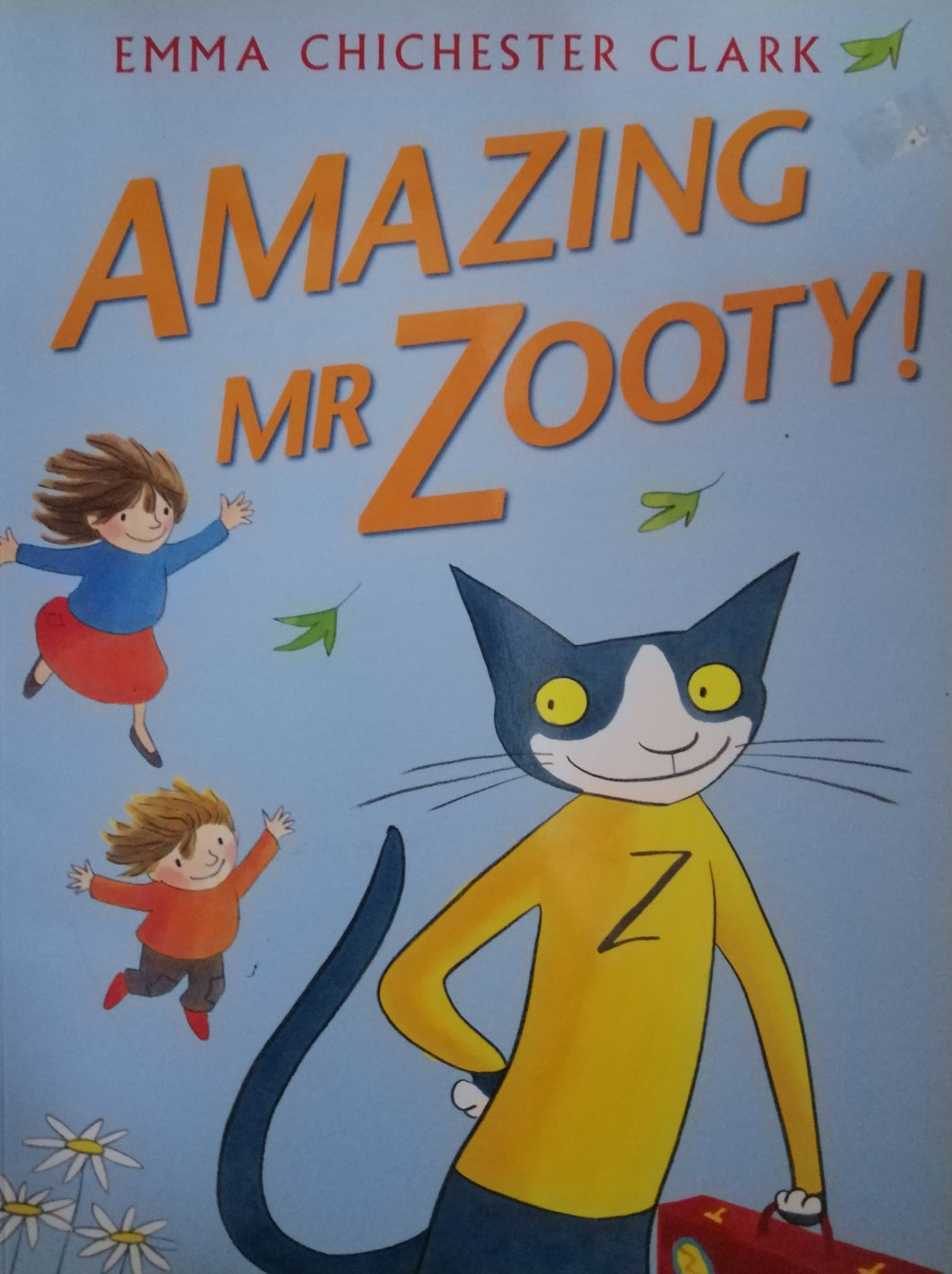 Amazing Mr.Zooty! by Emma Chichester Clark