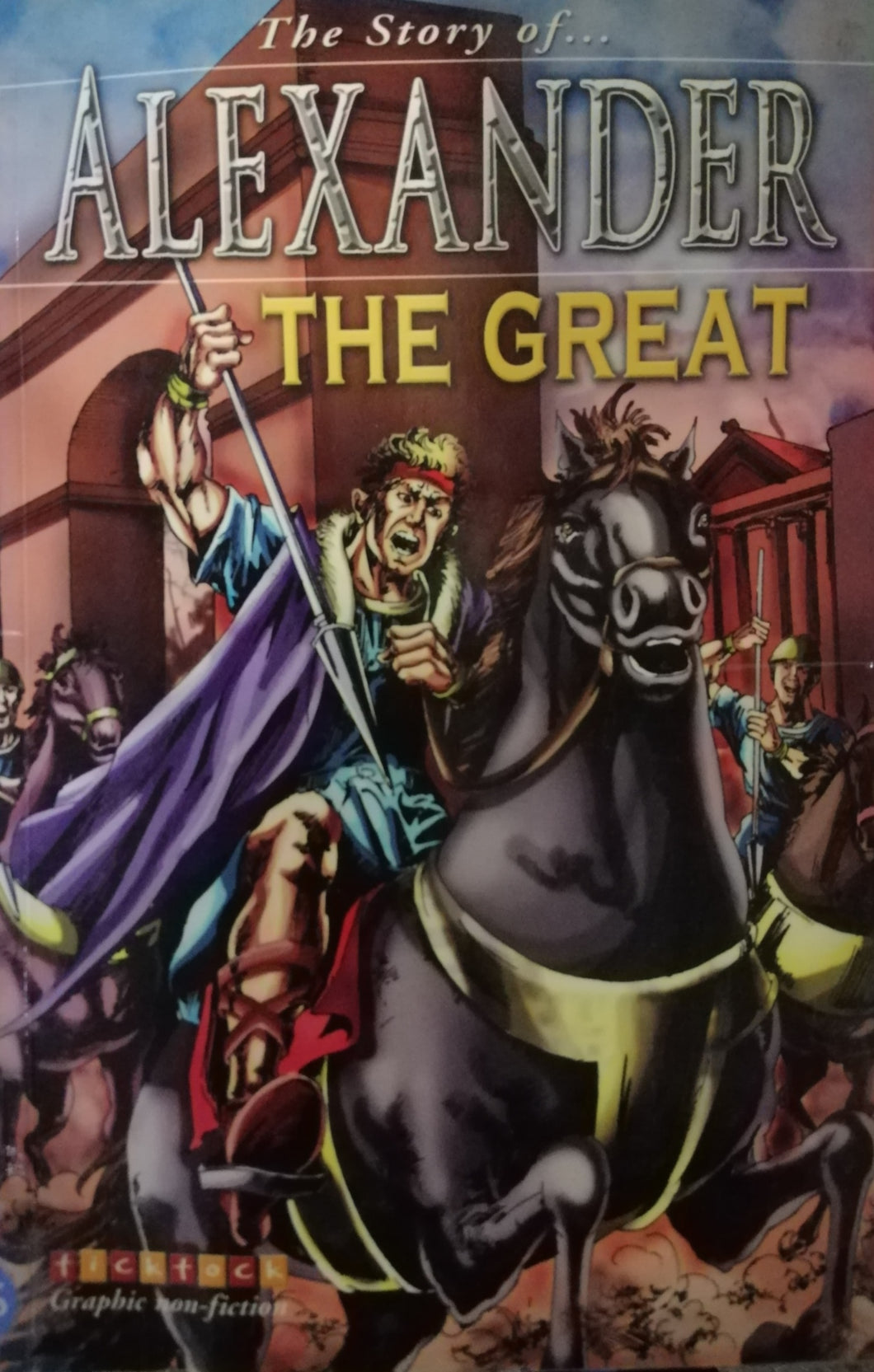 The Story of... ALEXANDER The Great