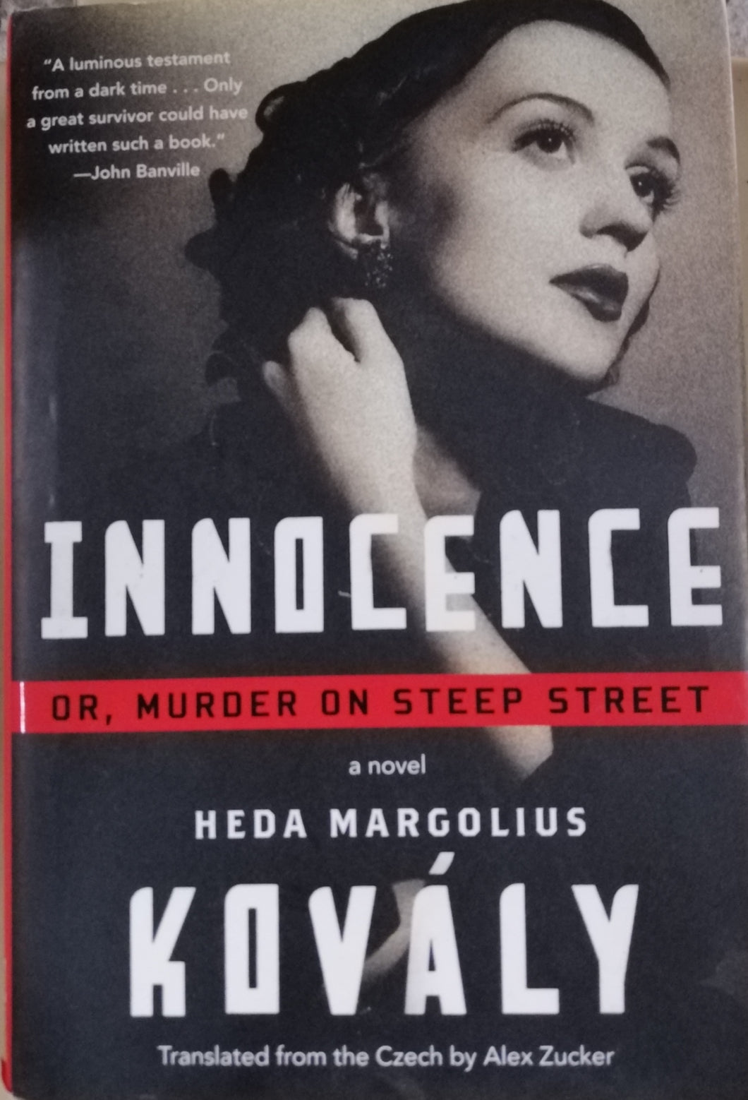 INNOCENCE Or,Murder On Steep Street by Heda Margolius Kovaly