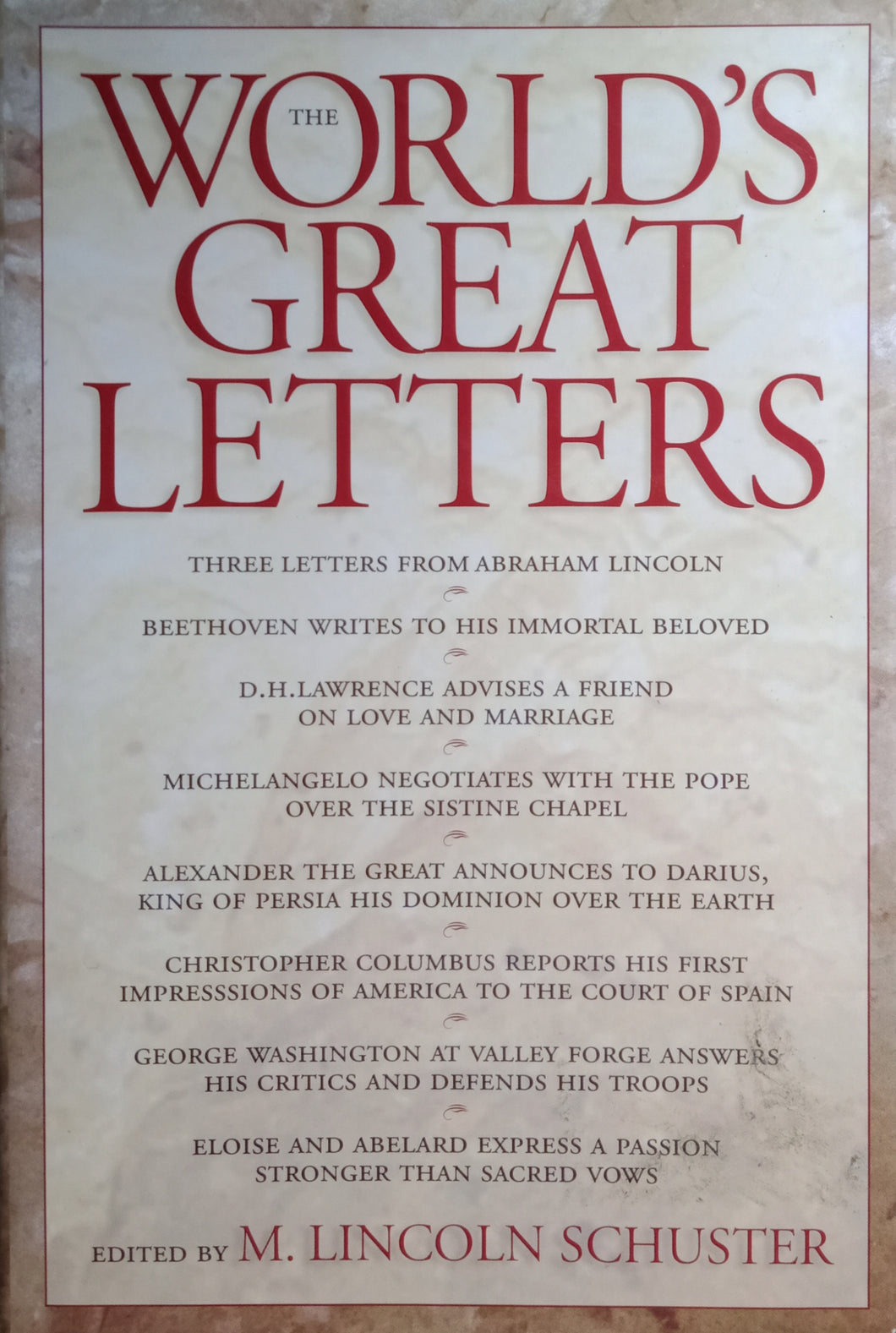 The World's Great Letters by Lincoln Schuster