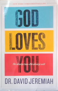 God Loves You By Dr. David Jeremiah