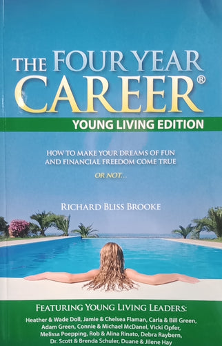 The Four Year Career By Richard Blise Brooke