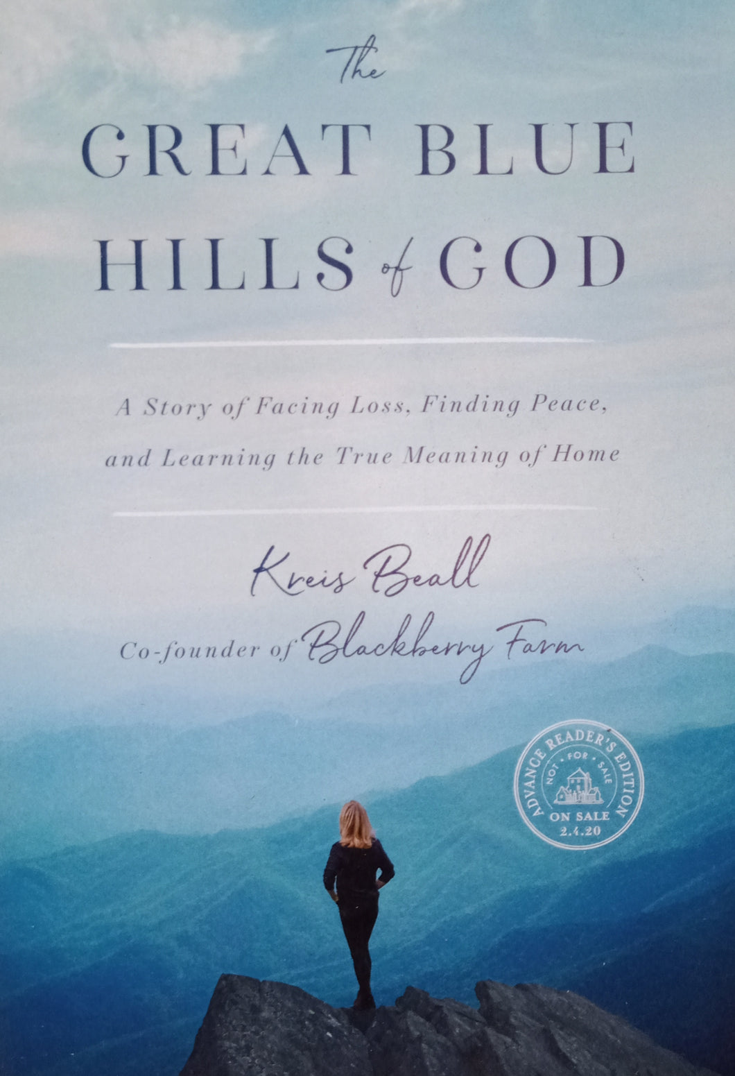 The Great Blue Hills Of God by Kreis Beall