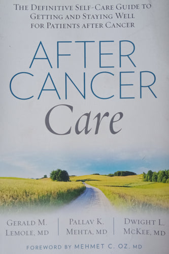 After Cancer Care by Mehmet C. Oz