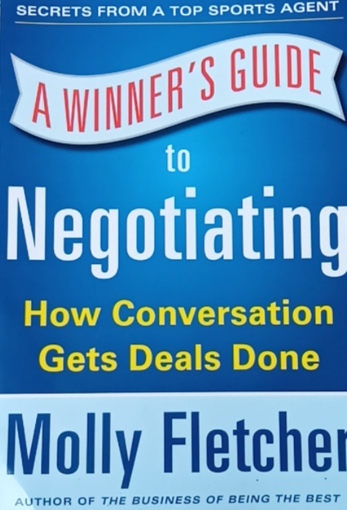 A Winner's Guide to Negotiating byolly Fletcher