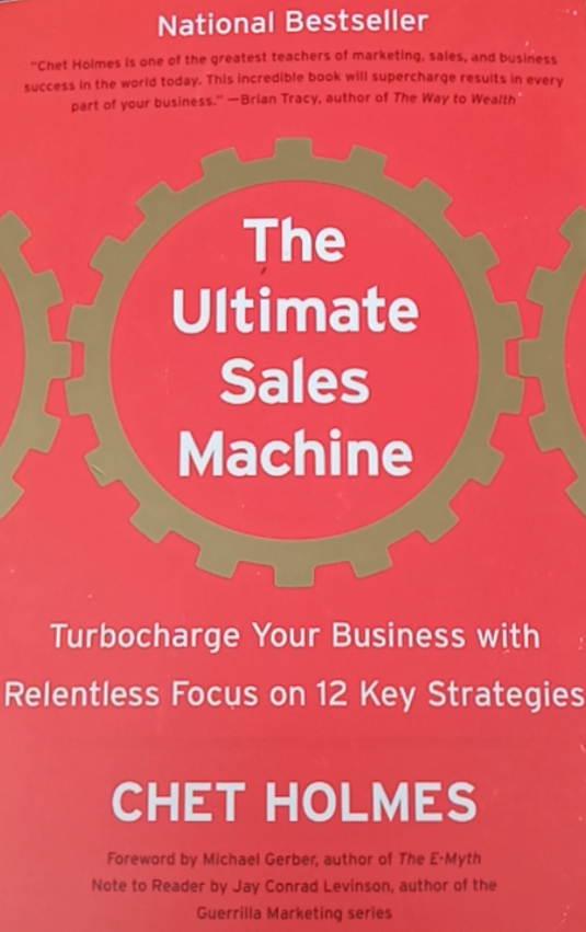 The Ultimate Sale Machine by Chet Holmes