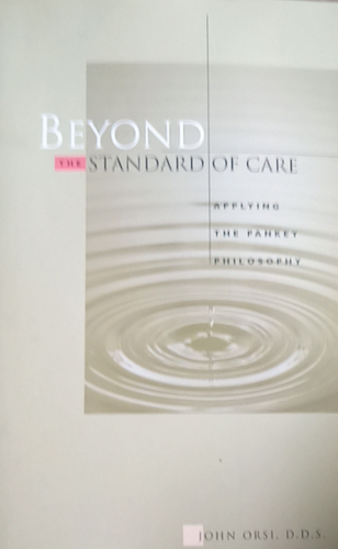 Beyond the Standard Of Care by John Oris