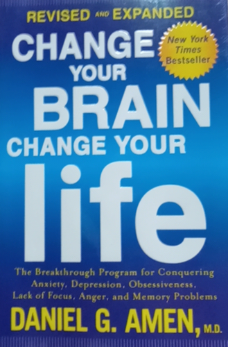 Change your Brain Change your Life by Daniel Amen