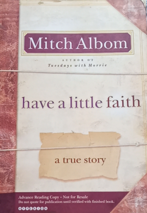 Have A Little Faith by Mitch Albim