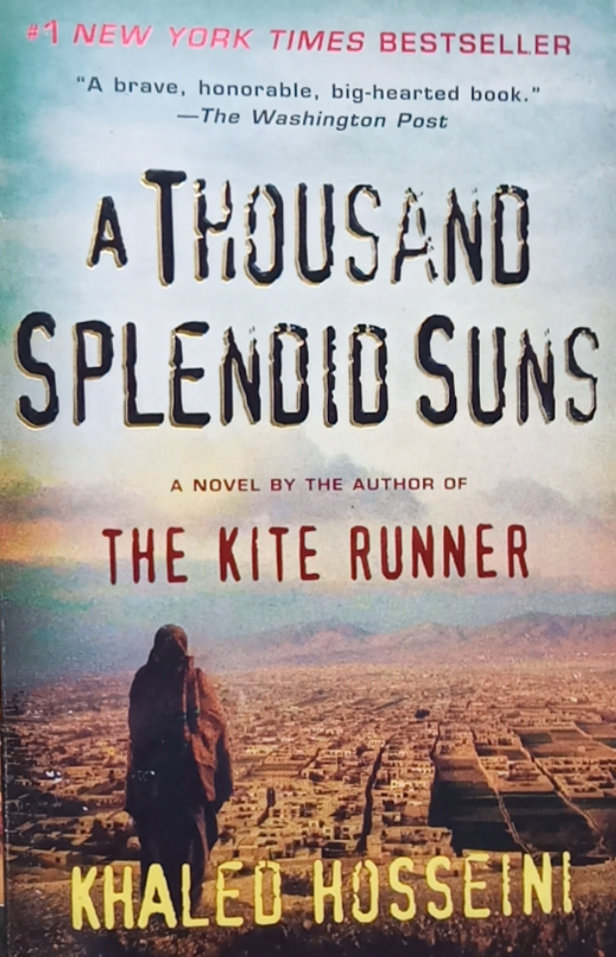 A Thousand Splendio Suns by Khaled Hosseini