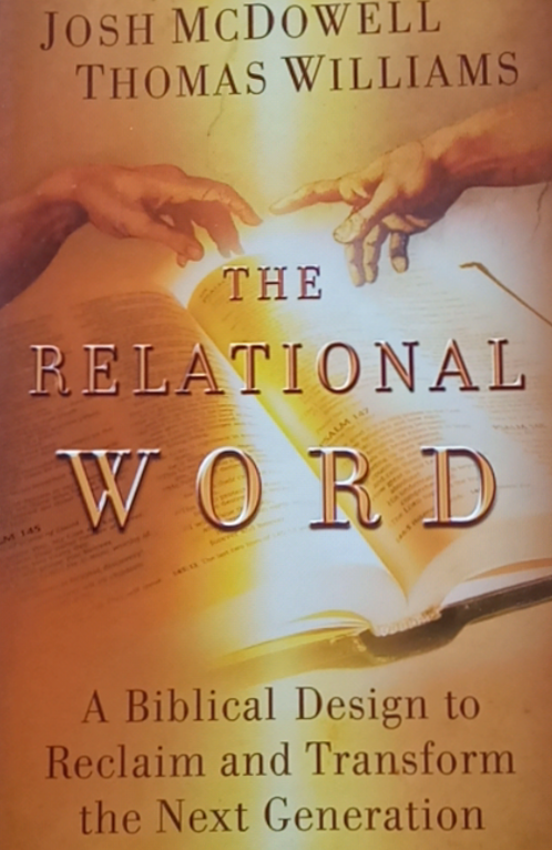 The Relational Word by Josh McDowell