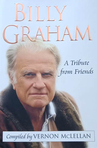 A Tribute of Friends by Billy Graham