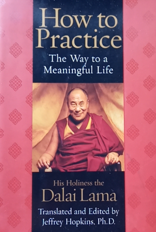 How To Practice By Dalai Lama