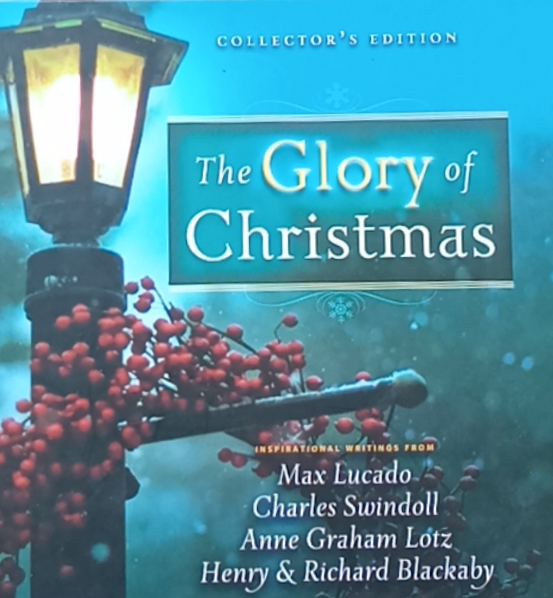 The Glory Of Christmas by Max Lucado