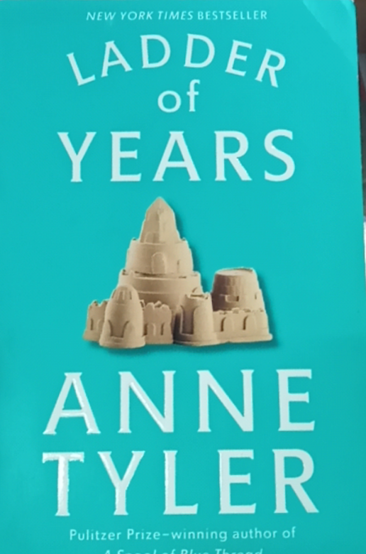 Ladder of Years by Ane Tyler