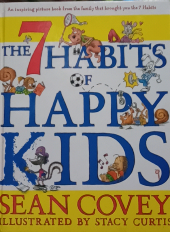 The 7 Habits of Happy Kids by Sean Vovey
