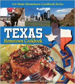 Cookbook - Texas Hometown Cookbook by Sheila Simmons (Author), Kent Whitaker (Author)