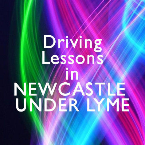 Newcastle under Lyme Driving Lessons Manual