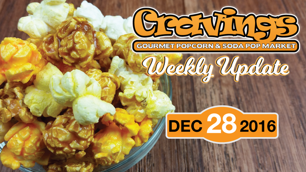 Cravings Popcorn Weekly Update 12-28-2016