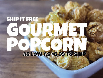 SHOP FOR POPCORN | GET SHIPPED FOR FREE