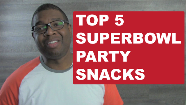 Super Bowl Snack Foods