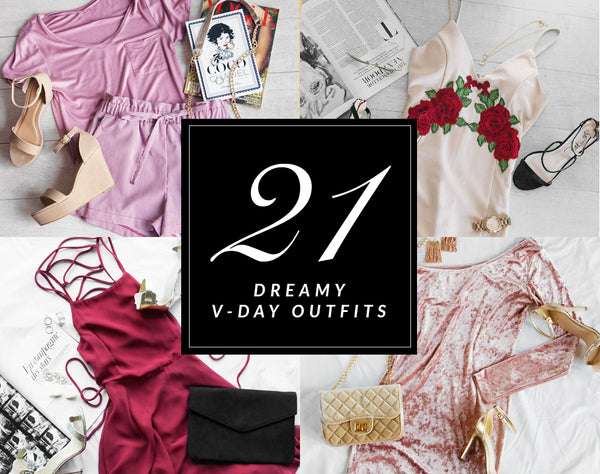 21 Dreamy Valentine's Day Ready Outfits